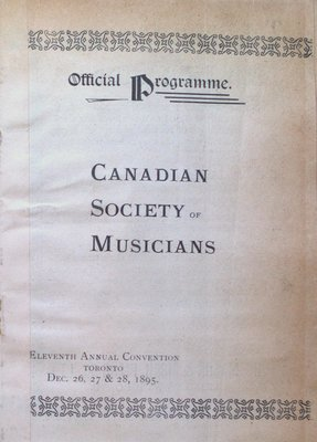 Teresa Vanderburgh's Musical Scrapbook #1 - Canadian Society of Musicians Eleventh Annual Convention Program