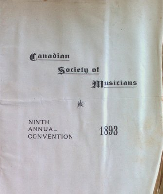 Teresa Vanderburgh's Musical Scrapbook #1 - Canadian Society of Musicians Ninth Annual Convention