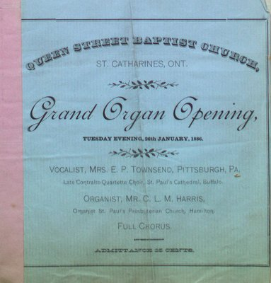 "Teresa Vanderburgh's Musical Scrapbook #1 - Queen Street Baptist ""Grand Organ Opening"""