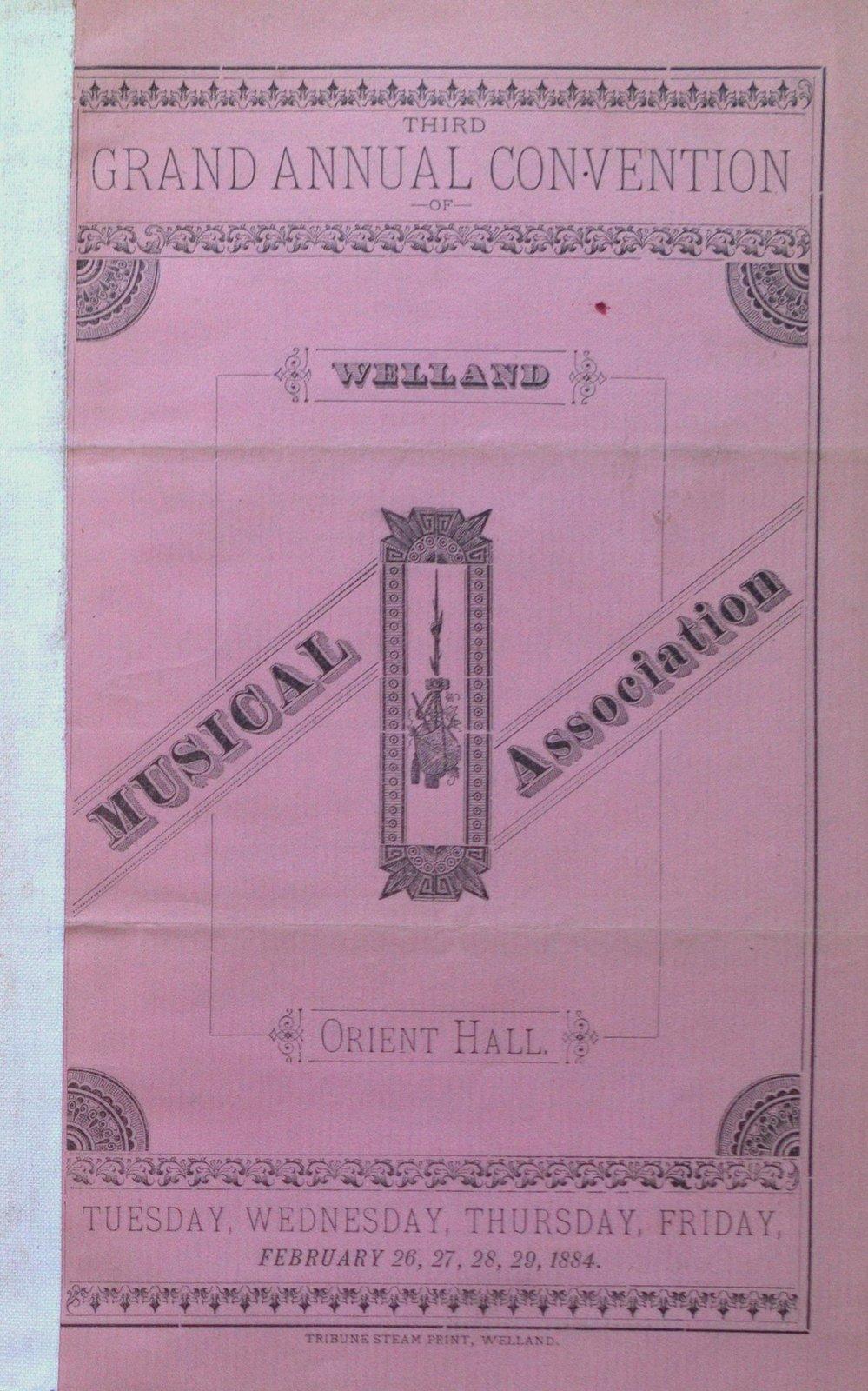 Teresa Vanderburgh's Musical Scrapbook #1 - Welland Musical Association, Third Grand Annual Convention