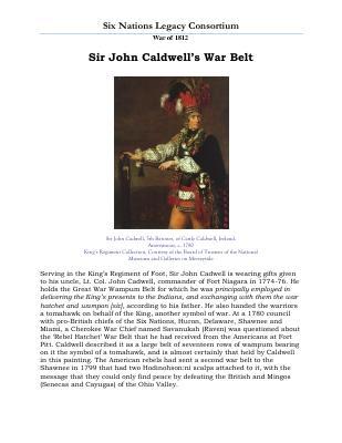 War of 1812 Series (6): Sir John Caldwell's War Belt