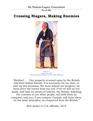 War of 1812 Series (10): Crossing Niagara, Making Enemies