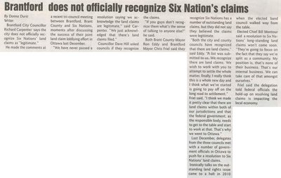"""""""Brantford Does Not Officially Recognize Six Nation's Claims"""""""