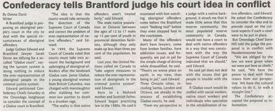 """Confederacy Tells Brantford Judge His Court Idea in Conflict"""