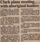 """Clark Plans Meeting with Aboriginal Leaders"""