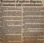 """Treatment of Natives Disgrace, Canadians Told Commissioners"""