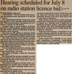 """Hearing Scheduled for July 8 on Radio Station Licence Bid"""