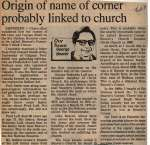 """Origin of name of corner probably linked to church"""