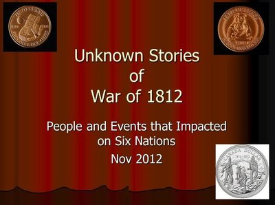 """""""Unknown Stories of the War of 1812"""""""