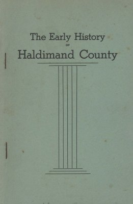 The Early History of Haldimand County