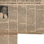 """Indigenous bank in Costa Rica may mirror better Aboriginal capital access in Canada"""