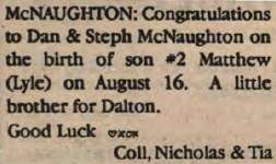 McNaughton, Matthew Lyle to McNaughton, Dan and McNaughton, Steph (Born)
