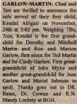 Garlow-Martin, Kendal Abigail to Martin, Chad and Garlow, Teri (Born)