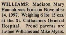 Williams, Madison Mary Hannah to Williams, Justine and Myers, Mike (Born)