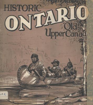 Historic Ontario: Old Upper Canada