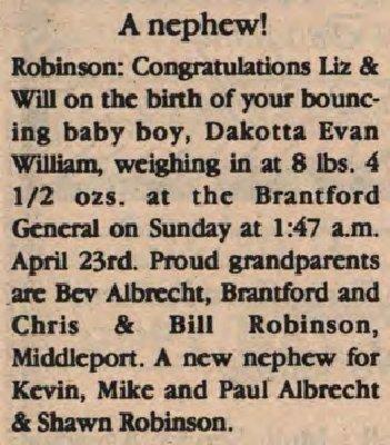 Robinson, Dakotta Evan William to Robinson, Will and Robinson, Liz (Born)