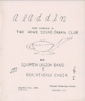Aladdin: First Production of the Howe Sound Drama Club with Squamish Legion Band and Brackendale Choir