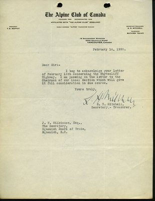Letter to J. Wilkinson, Secretary, Squamish Board of Trade from S.H. Mitchell, Secretary-Treasurer, Alpine Club of Canada. RE: Highway from Whytecliff to Garibaldi Park