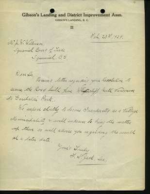 Letter to J. Wilkinson, Secretary, Squamish Board of Trade from T.S. Jack, Secretary, Gibson's Landing and District Improvement Association. RE: Highway from Whytecliff to Garibaldi Park.