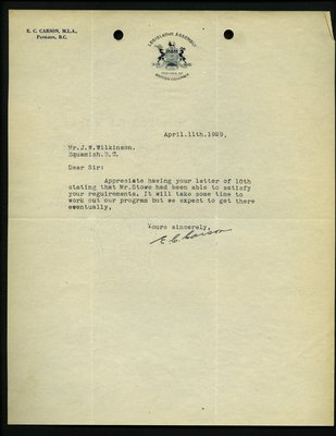 Letter to J. Wilkinson, Secretary, Squamish Board of Trade from E.C. Carson, MLA RE: Highway from Whytecliff to Garibaldi Park.