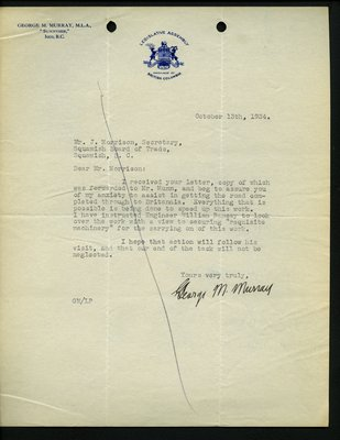 Letter to J. Morrison, Secretary, Squamish Board of Trade from G.M. Murray, MLA. RE: Completion of Highway from Squamish to Britannia.
