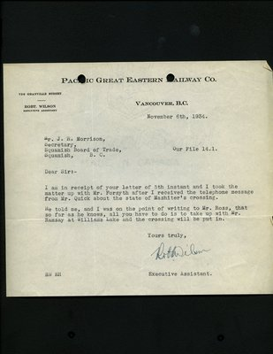 Letter to J.R. Morrison, Secretary, Squamish & Howe Sound Board of Trade from R. Wilson, Executive Assistant, Pacific Great Eastern Railway. RE: Mashiter's Crossing.
