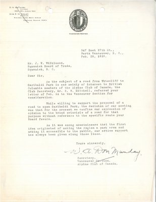 Letter to J. Wilkinson, Secretary, Squamish Board of Trade from W.A.D. Munday, Secretary, Vancouver Section, Alpine Club of Canada. RE: Highway from Whytecliff to Garibaldi Park.