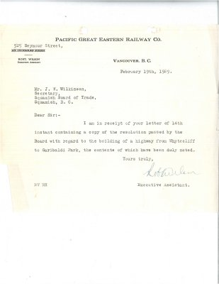 Letter to J. Wilkinson, Secretary, Squamish Board of Trade from Executive Assistant, Pacific Great Eastern Railway. Re: Acknowledged letter