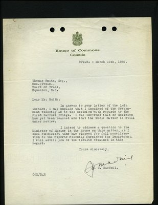 Letter to T. Smith, Secretary, Squamish & Howe Sound District Board of Trade from C.G. MacNeil, House of Commons. RE: First Narrows Bridge.