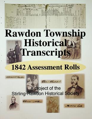 Rawdon Township Historical Transcripts: 1842 Assessment Rolls