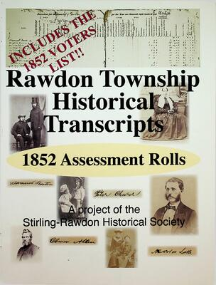 Rawdon Township Historical Transcripts: 1852 Assessment Rolls