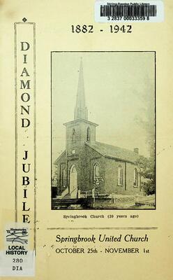 Diamond Jubilee, Springbrook United Church 1882-1942