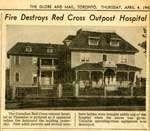 """Fire Destroys Red Cross Outpost Hospital"", Globe and Mail Clipping, 1940"