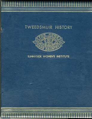 Tweedsmuir History, Sunnyside Women's Institute, Volume 2