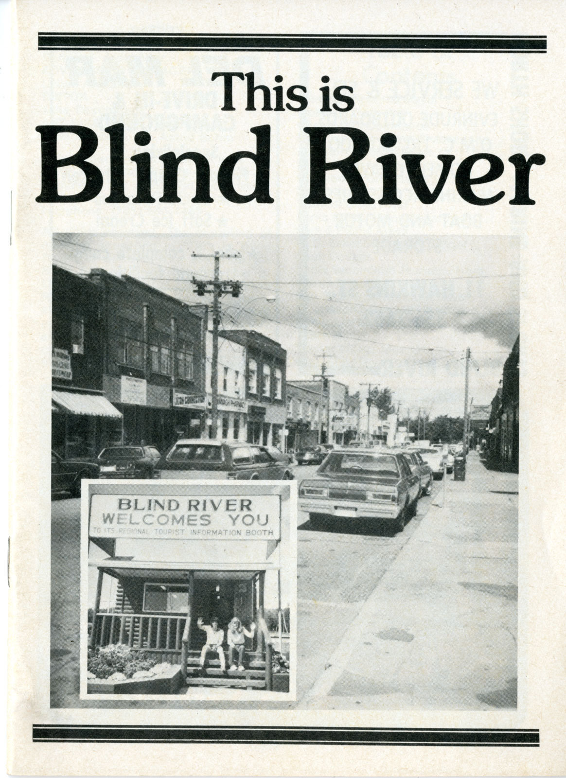 This is Blind River, Circa 1982