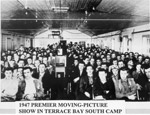 Terrace Bay South Camp - Premier Moving Picture Show (1947)