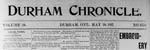 Durham Chronicle Digital Copies 1867-1968