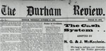 Durham Review Digital Copies 1897-1940