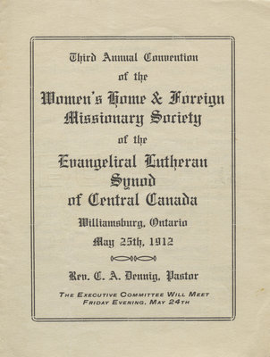 Third annual convention of the Women's Home and Foreign Missionary Society of the Evangelical Lutheran Synod of Central Canada, 1912
