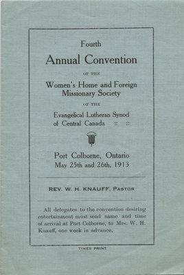 Fourth annual convention of the Women's Home and Foreign Missionary Society of the Evangelical Lutheran Synod of Central Canada, 1913