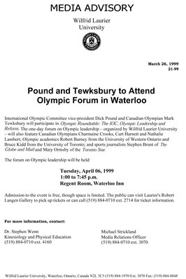 21-1999 : Pound and Tewksbury to attend Olympic forum in Waterloo