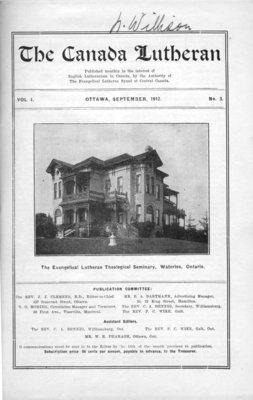 The Canada Lutheran, vol. 1, no. 3, September 1912