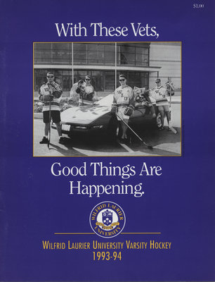 Wilfrid Laurier University Varsity Hockey 1993-94 : with these vets, good things are happening