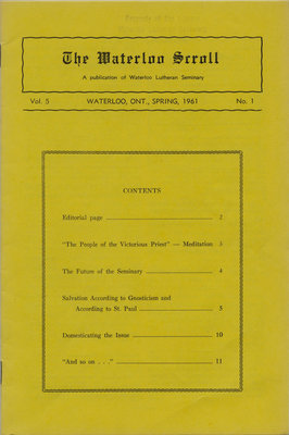 The Waterloo scroll : a publication of Waterloo Lutheran Seminary, Vol. 5 No. 1, Spring 1961