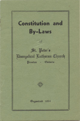Constitution and by-laws of St. Peter's Evangelical Lutheran Church, Preston, Ontario
