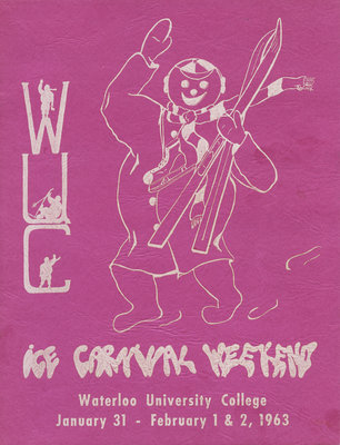 Ice Carnival Weekend : Waterloo University College, February 1 & 2, 1963