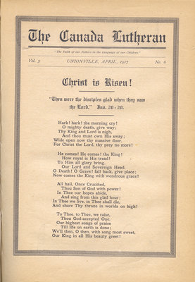 The Canada Lutheran, vol. 5, no. 6, April 1917