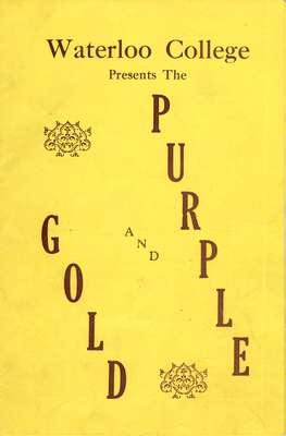 Waterloo College presents The Purple and Gold
