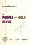 Waterloo College proudly presents The PurpleGold Revue
