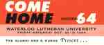 Come home : Homecoming 64 : Waterloo Lutheran University, Friday-Saturday Oct. 30-31 1964